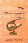 the turn around bird